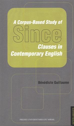 A corpus based study of since clauses in contemporary English: Guillaume Benedicte