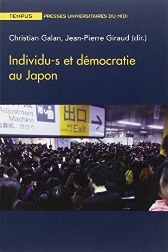 Individu-s et démocratie au Japon: Christian & Giraud, Jean-Pierre & Collectif Galan