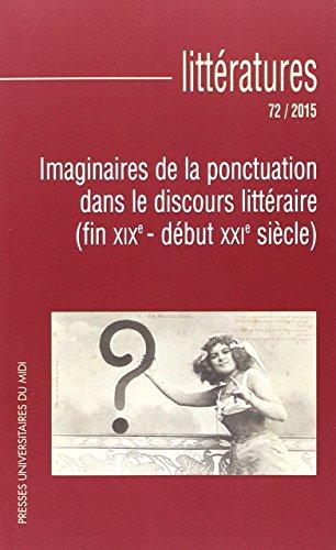 9782810703876: Imaginaire de la Ponctuation Dans le Discours Litteraire Fin Xixe Début Xxie Siecle