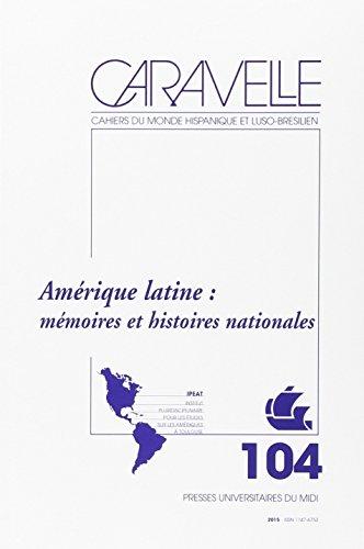 Caravelle Cahiers du monde hispanique et luso bresilien No 104: Bertrand Michel