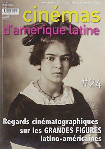 REGARDS CINEMATOGRAPHIQUES SUR LES GRANDES FIGURES D AMERIQUE LATINE: SAINT DIZIER FR