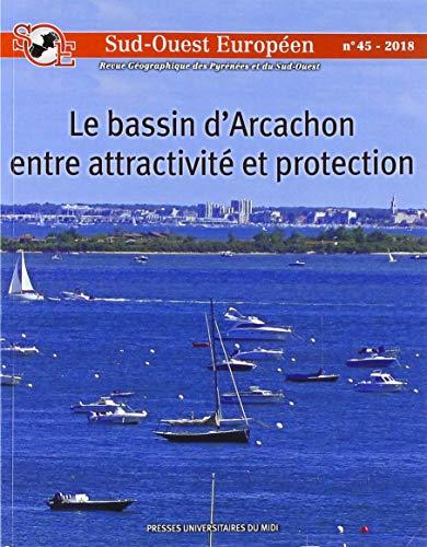 9782810705801: Le Bassin d'Arcachon entre attractivité et protection