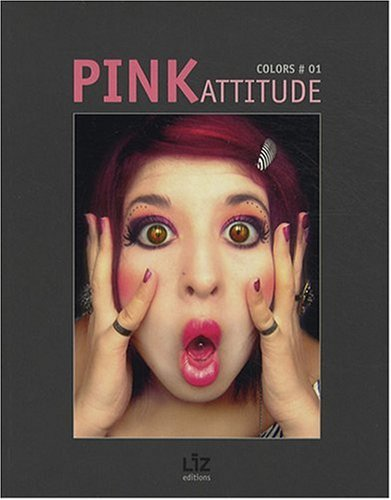 9782810800001: Pink Attitude (English and French Edition)