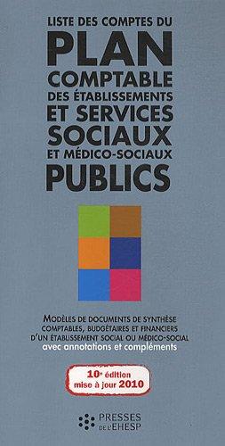 9782810900299: Liste des comptes du plan comptable des �tablissements et services sociaux et m�dico-sociaux publics