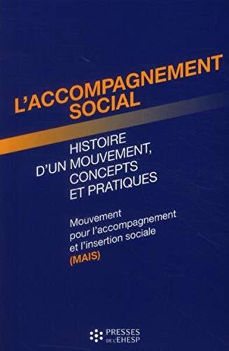 """""""l'accompagnement social ; histoire d'un mouvement, concepts et pratiques"""": ..."""