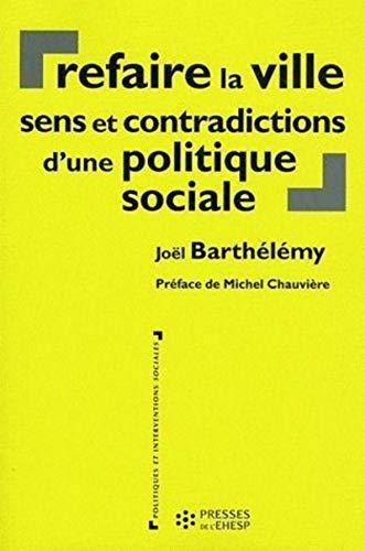 refaire la ville: Barthelemy, Joël Barthélémy
