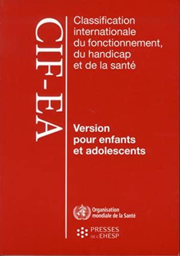 Classification internationale du fonctionnement du handicap et de: Collectif