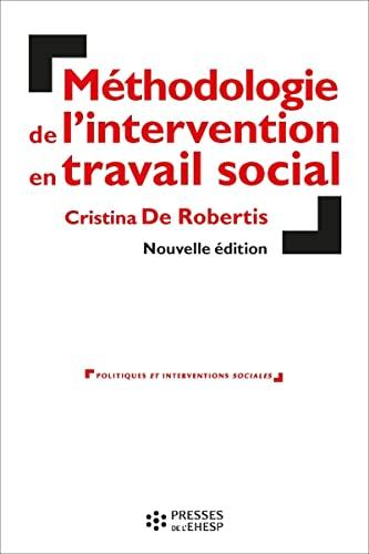 9782810906840: Méthodologie de l'intervention en travail social. L'aide à la personne: Cette 7è edition remplace le 9782227476356