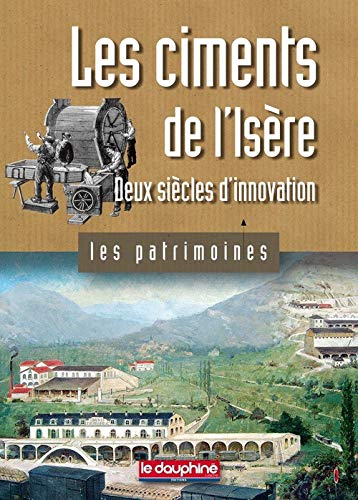 9782811000080: Les ciments de l'Is�re : Deux si�cles d'innovation
