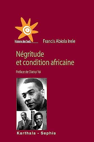 9782811100339: Négritude et condition africaine