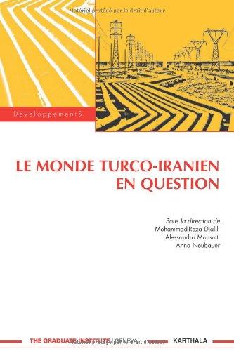 9782811100407: Le monde turco-iranien en question (Développements)