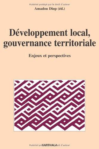 9782811101565: Développement local, gouvernance territoriale : Enjeux et perspectives