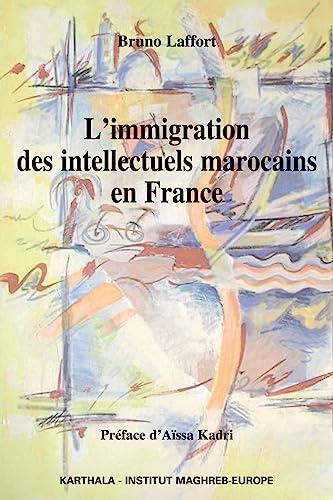 9782811102043: L'immigration des intellectuels marocains en France