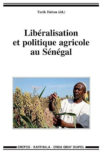 9782811102234: Libéralisation et politique agricole au Sénégal