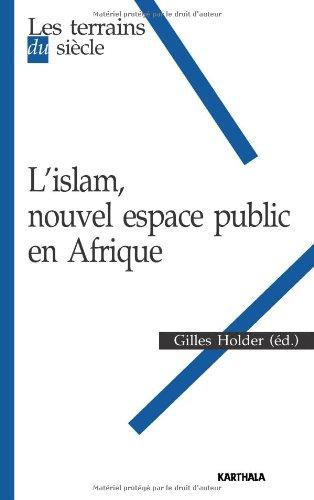 9782811102548: L'islam, nouvel espace public en Afrique