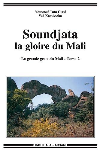 Soundjata : La gloire du Mali. La: Youssouf Tata Cissé