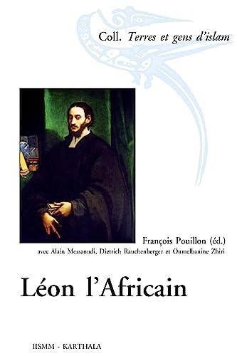9782811102630: Léon l'Africain (Terres et gens d'islam)