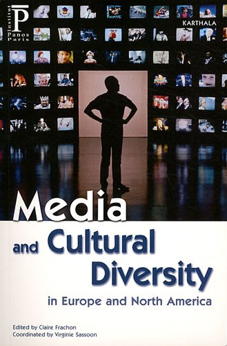 9782811102944: media and cultural diversity in Europe and North America