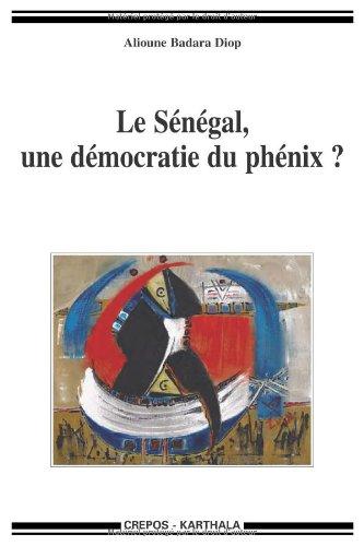 9782811102982: Le S�n�gal, une d�mocratie du ph�nix ?