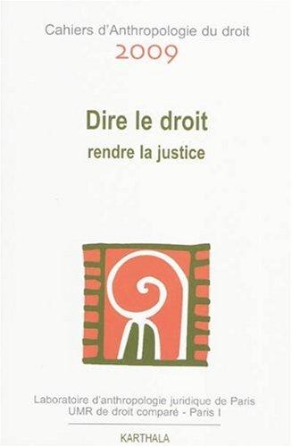 9782811103132: Dire le droit. Rendre la justice
