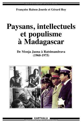 9782811103958: Paysans, intellectuels et populisme � Madagascar : De Monja Jaona � Ratsimandrava (1960-1975) (Hommes et Soci�t�s)