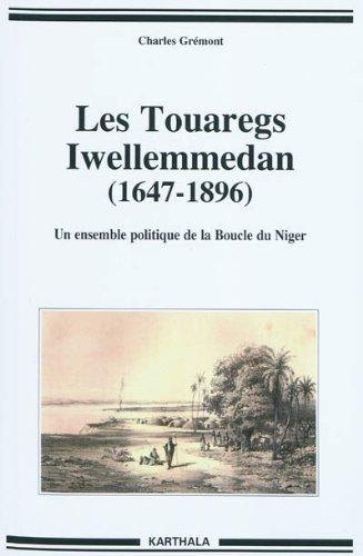 TOUAREGS IWELLEMMEDAN 1647 1896 -LES- UN: GREMONT CHARLES