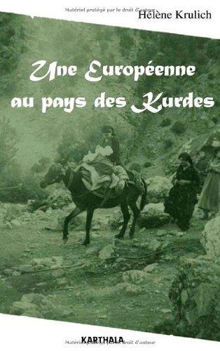 EUROPEENNE AU PAYS DES KURDES -UNE-: KRULISH HELENE