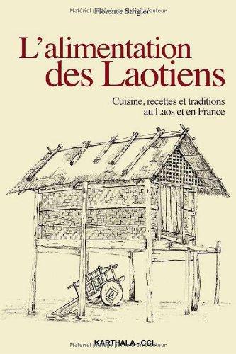 9782811105150: L'alimentation des Laotiens. Cuisine, recettes et traditions au Laos et en France