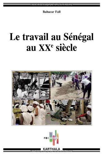 TRAVAIL AU SENEGAL AU XXE SIECLE -LE-: FALL BABACAR