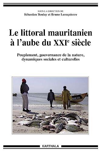 LITTORAL MAURITANIEN A L AUBE DU XXIE SI: BOULAY LECOQUIERRE