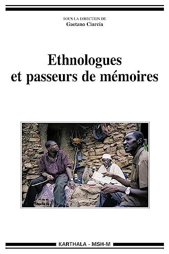 9782811105587: Ethnologues et passeurs de m�moires