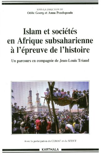 ISLAM ET SOCIETES EN AFRIQUE SUBSAHARIEN: GOERG PONDOPOULO