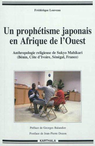 9782811106157: un prophetisme japonais en afrique de l'ouest. anthropologie religieuse de sukyo mahikari (benin, co