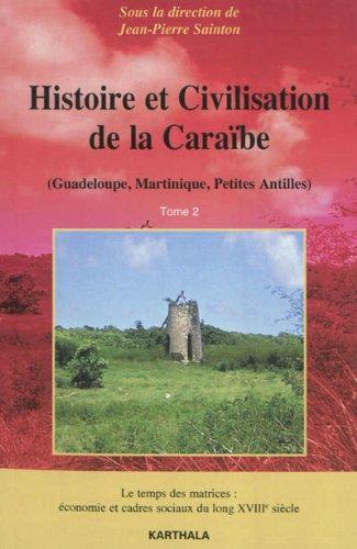 HISTOIRE ET CIVILISATION DE LA CARAIB T2: SAINTON COLLECTIF