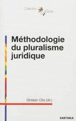 METHODOLOGIE DU PLURALISME JURIDIQUE: OTIS GHISLAIN COLLEC