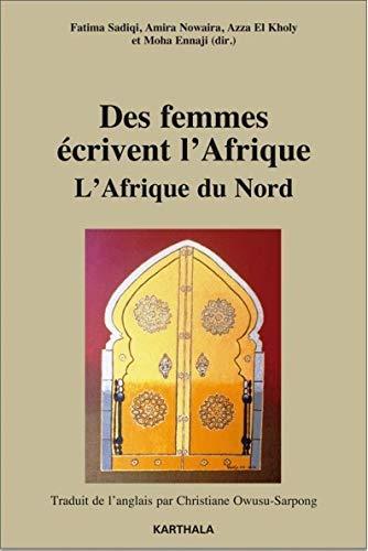 Des femmes écrivent l'Afrique. L'Afrique du Nord: SADIQI Fatima; NOWAIRA