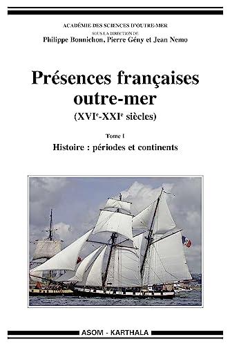 PRESENCES FRANCAISES OUTRE MER T1 XVIE: BONNICHIN COLLECTIF