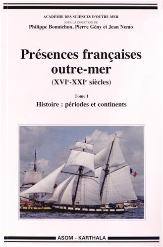 PRESENCES FRANCAISES OUTRE MER T1/2: BONNICHON GENY NEMO