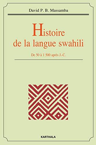 Histoire de la langue swahili. De 50: MASSAMBA David P.