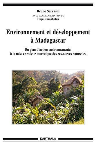 9782811107963: Environnement et d�veloppement � Madagascar. Du plan d'action environnemental � la mise en valeur touristique des ressources naturelles