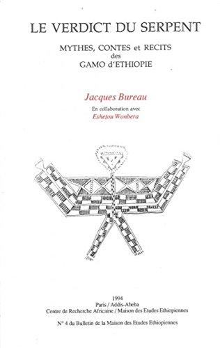9782811108441: Verdict du Serpent. Mythes, Contes et Recits des Gamo d'Ethiopie