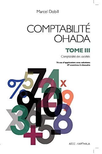 9782811108724: Comptabilité OHADA : Tome 3, Comptabilité des sociétés