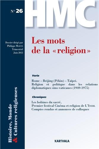 9782811109882: Histoire, Monde et Cultures religieuses. N-26. Les mots de la