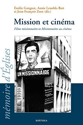 Mission et Cinéma: Emilie GANGNAT; Annie;