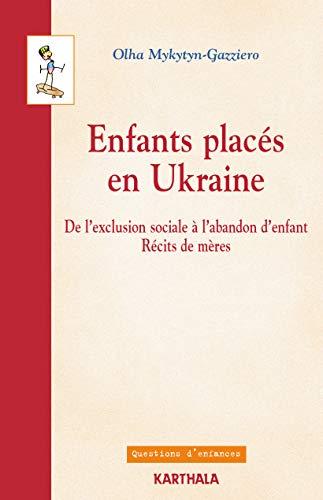 ENFANTS PLACES EN UKRAINE: MYKYTYN GAZZIERO