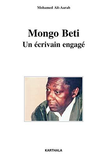 MONGO BETI. UN ECRIVAIN ENGAGE: AIT-AARAB MOHAMED