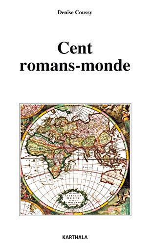 9782811110215: Cent romans-monde