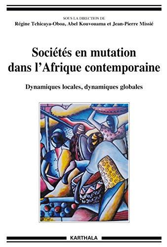 9782811111809: Sociétés en mutation dans l'Afrique contemporaine. Dynamiques locales, dynamiques globales