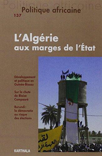 POLITIQUE AFRICAINE 137 L ALGERIE AUX MA: COLLECTIF