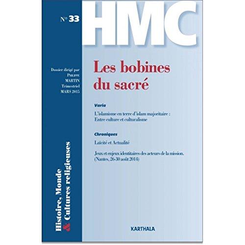 BOBINES DU SACRE -LES- HMC NO 33: MARTIN PHILIPPE